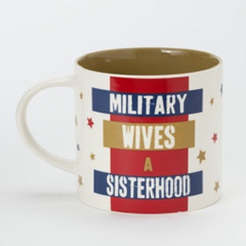 Military Wives - A sisterhood - mug red white and blue
