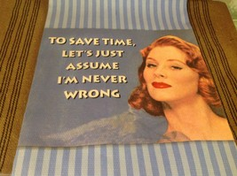 Let's just assume I'm never wrong  Cotton kitchen Towel made USA vintage look