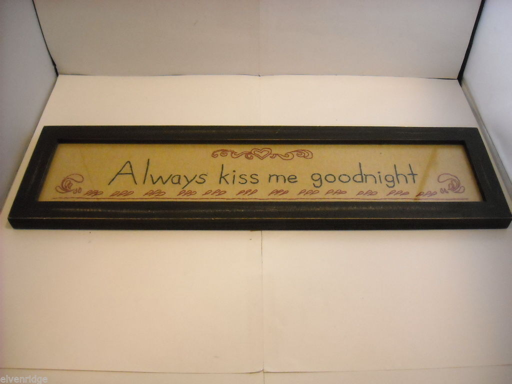 New primitive embroidered framed stitchery Always kiss me goodnight