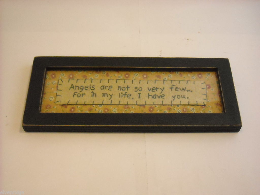 New primitive embroidered framed stitchery Angels in my life I have You