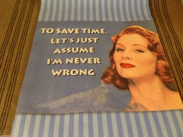 Let's just assume I'm never wrong  Cotton kitchen Towel made USA vintage look image 2