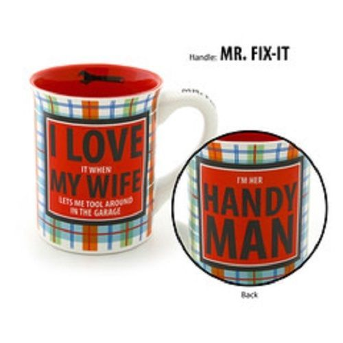 Mug for  Dad The Handyman Tooling around in the Garage I love my Wife