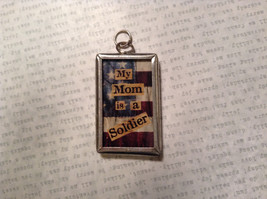My Mom is a Soldier USA Charm Present Tie On  Reversible Tag Metal Glass Tag