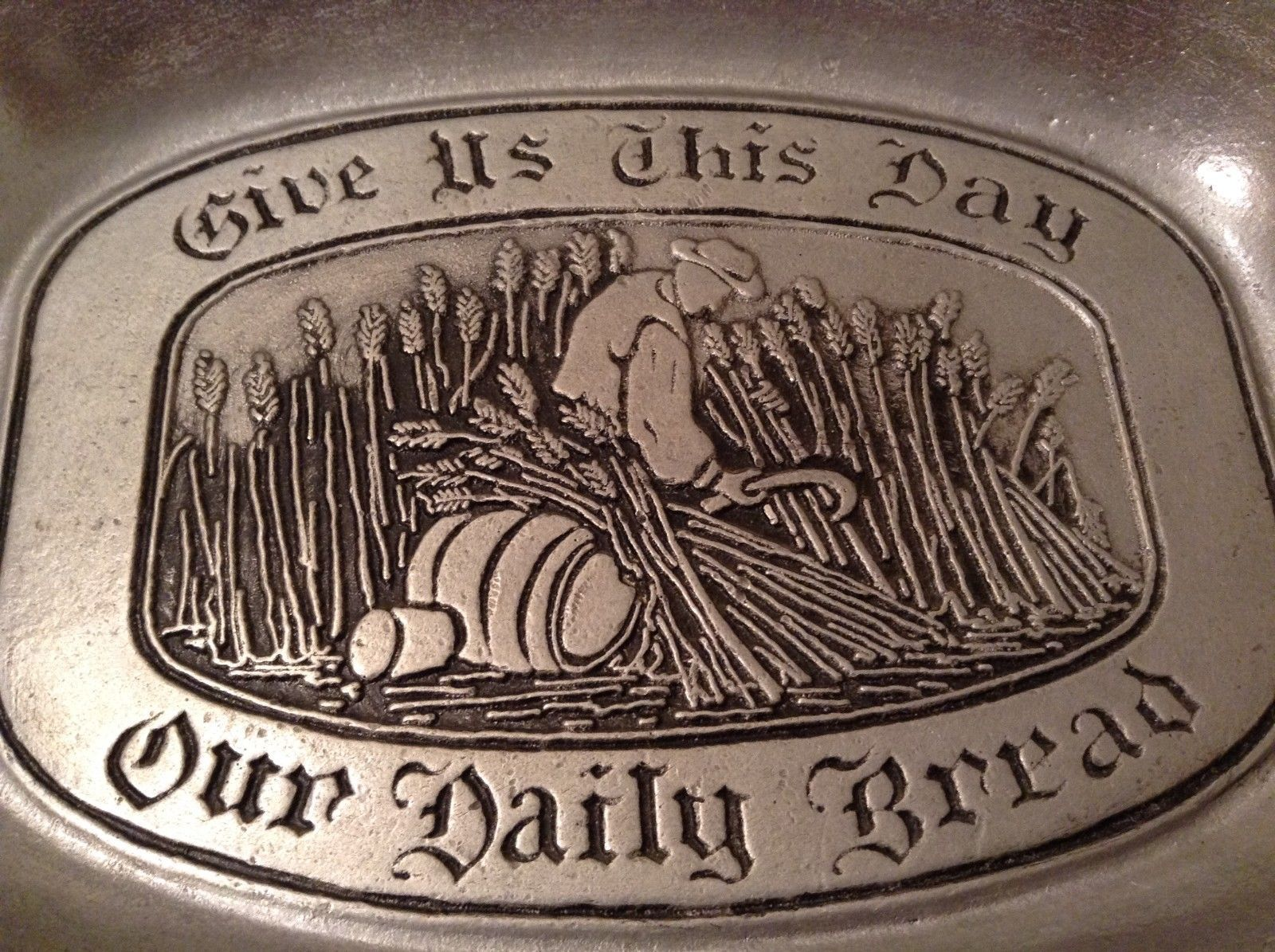 New England w Maker's Mark Pewter Dish Give us this Day our Daily Bread