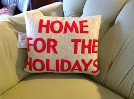 New fun pillow HOME FOR THE HOLIDAYS Made in USA  by Alexandra Ferguson