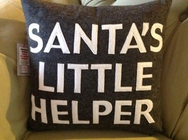 New fun pillow Santa's Little Helper  Made in USA  by Alexandra Ferguson