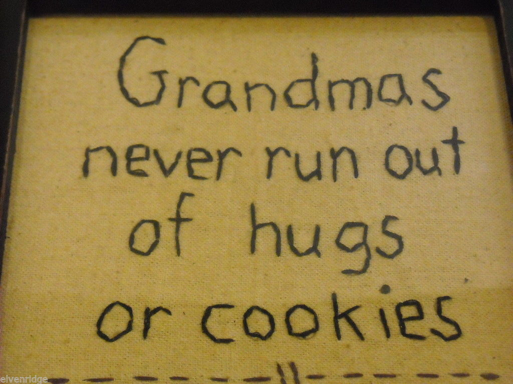New primitive embroidered framed Grandmas never run out of hugs or cookies