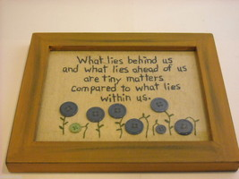 New primitive embroidered framed What Lies Within Us Behind Us Ahead of Us image 1