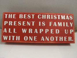 Red Wooden Box Sign The Best Christmas Present is Family Holiday Decor vintage