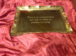 "Silver tone tray 10"" L x 13""W stainless steel engraved with quote about love"