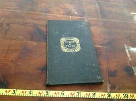 Power of Truth Written for Massachusetts Sabbath School Society Book 1842 image 7