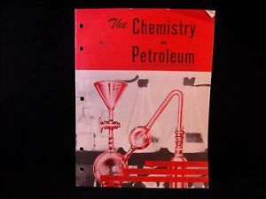 The Chemistry of Petroleum School Series 1955 vintage pamphlet