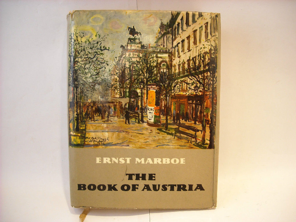 The Book of Austria Hard Cover From 1958 By Ernst Marboe