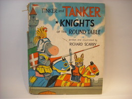 Tinker and Tanker Knights of the Round Table Scarry Hardcover 1st Edition 1963