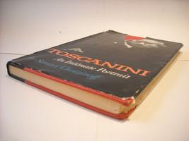Toscanini An Intimate Portrait by Chotzinoff 1956 w original dust jacket