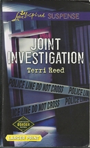 Joint Investigation Terri Reed (Northern Border Patrol)Love Inspired LP ... - $2.25