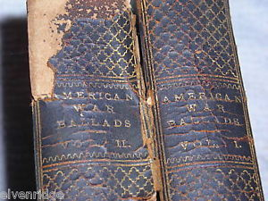 Two volume set  American War Ballads 1889