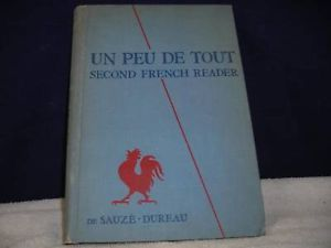 Un Peu de Tout (2nd French Reader) 1953 by S. Dureau