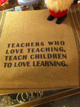 Set  2 Canvas Kitchen Towels Rustic with Teachers who love teaching saying image 2