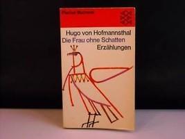 """Vintage book """"Die Frau Ohne Schatten Erzahlungen"""""""
