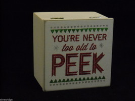White Wooden Gift Box You're Never Too Old to Peek Christmas Decor w glitter - $39.99