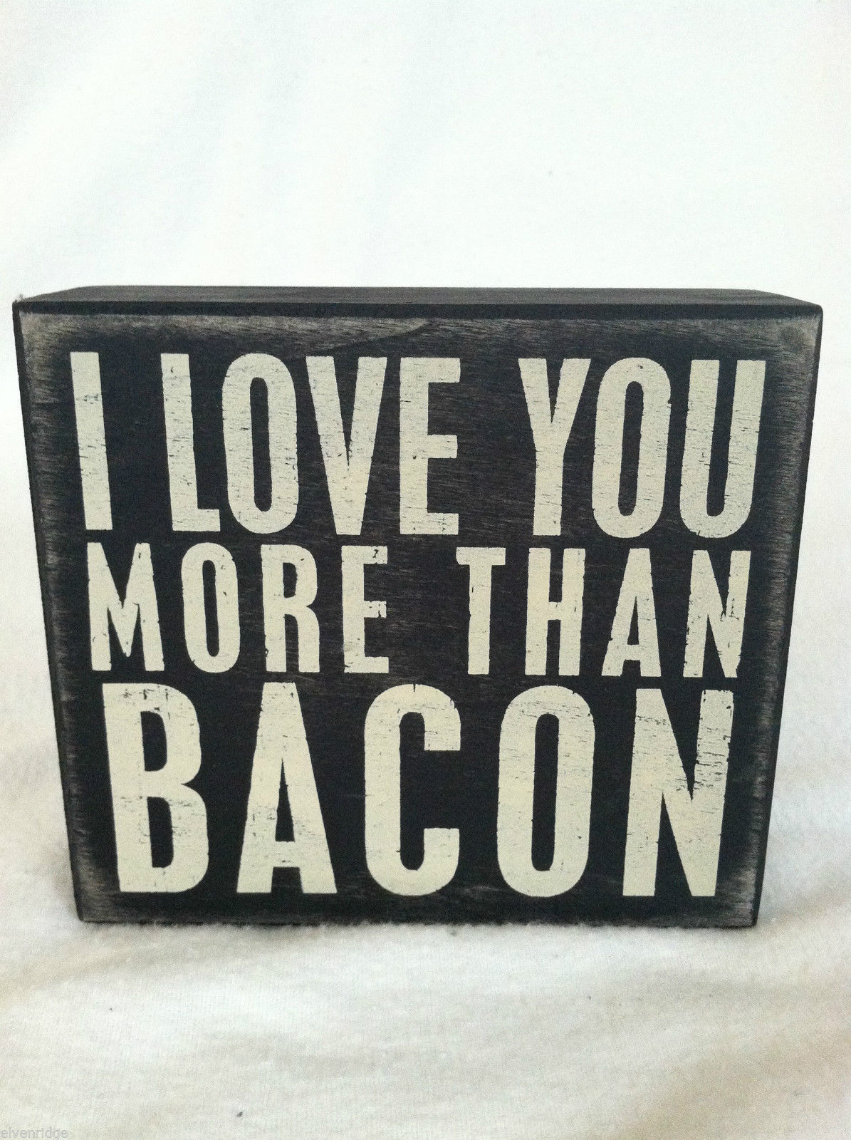 "Wooden Black Box Sign ""I Love You More Than Bacon"" Home Decor"