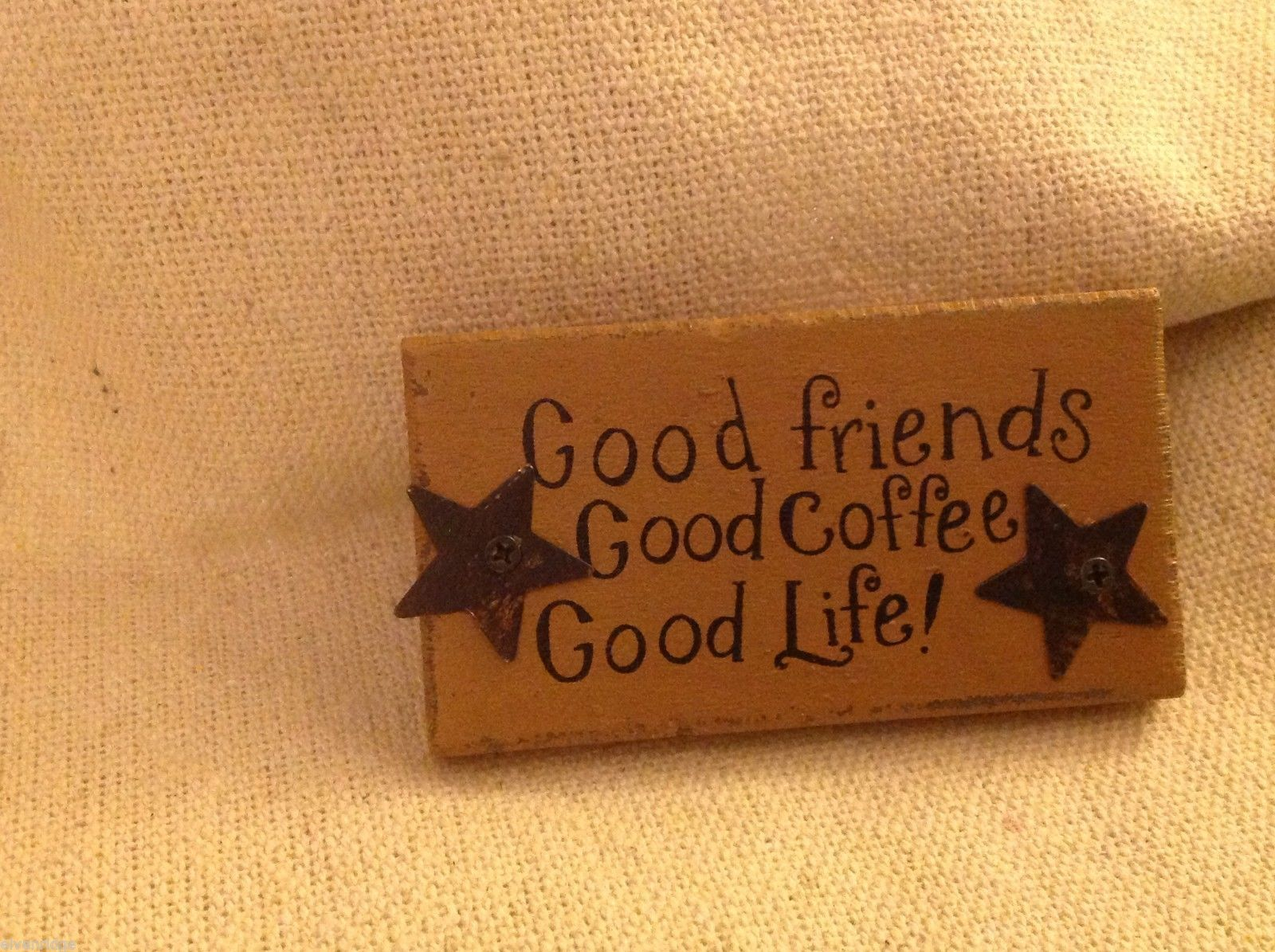 Wood wooden rustic magnet Good Friends Good Coffee Good Life !