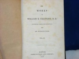 Works of William E Channing Vol 4 1847