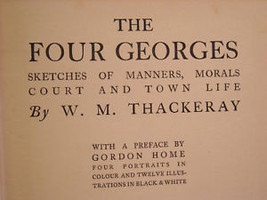 The Four Georges WM Thackeray 1910 image 5