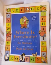 WhereIs Everybody? An Animal Alphabet Eve MerriamBIG BOOK1993 Paperba... - $24.53