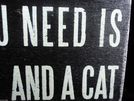 """Black Wooden Box Sign """"All you need is love...and a cat"""" image 5"""