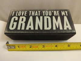 """Black Wooden Box Sign """"I Love that You're My Grandma"""" Home Decor image 2"""