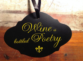 Black sign yellow lettering Wine is bottled poetry vintage shaped ribbon to hang image 2