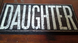DAUGHER in White Letters on Black Wooden Tile Sign Magnet image 2