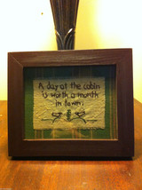 Distressed look new stitchery A Day at the Cabin is worth a month in town framed image 4