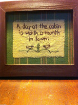 Distressed look new stitchery A Day at the Cabin is worth a month in town framed image 5