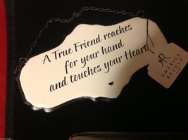 Enameled Sign A true friend reaches for your hand and touches your heart image 5