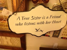 Enameled Sign A true sister is a friend who listens with her heart image 2