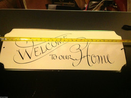 Enameled Sign Welcome to Our Home image 3
