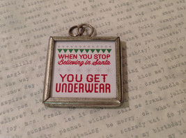 Didn't we...Christmas Reversible ...Stop believing Metal Glass Tag Charm Pendant image 2
