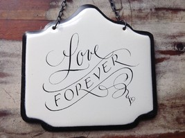 Enameled Metal Sign Love Forever with Black Chain Ready to Hang image 3