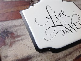 Enameled Metal Sign Live Well with Black Chain Ready to Hang image 5