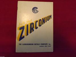 Facts About Zirconium Booklet Carborundum Metals Company image 5