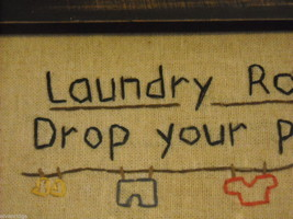 Framed Primitive Embroidered Laundry Room Drop Your Pants Saying image 2