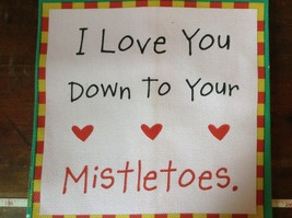 I Love You Down to Your Mistletoes on Fiddlers Elbow Card Dish Towel Made in USA image 2