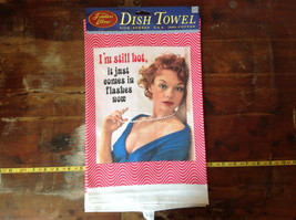 I'm Still Hot It Just Comes in Flashes Now 50s Woman Dish Towel image 2