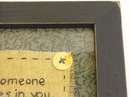 New primitive embroidered framed stitchery Friend Believes in You when you stop image 4