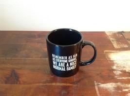 New Black Ceramic Comical Coffee Mug  Remember As Far As Everyone Knows image 2