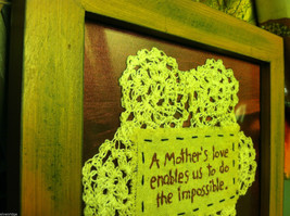 New Primitive Framed crochet  Mother's Love Enables Us to Do the Impossible image 5