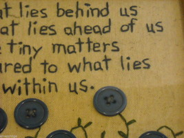 New primitive embroidered framed What Lies Within Us Behind Us Ahead of Us image 4